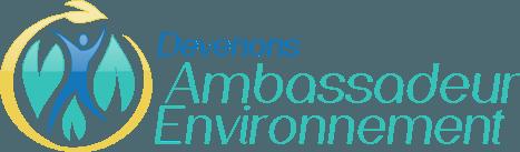 Devenons Ambassadeur Environnement